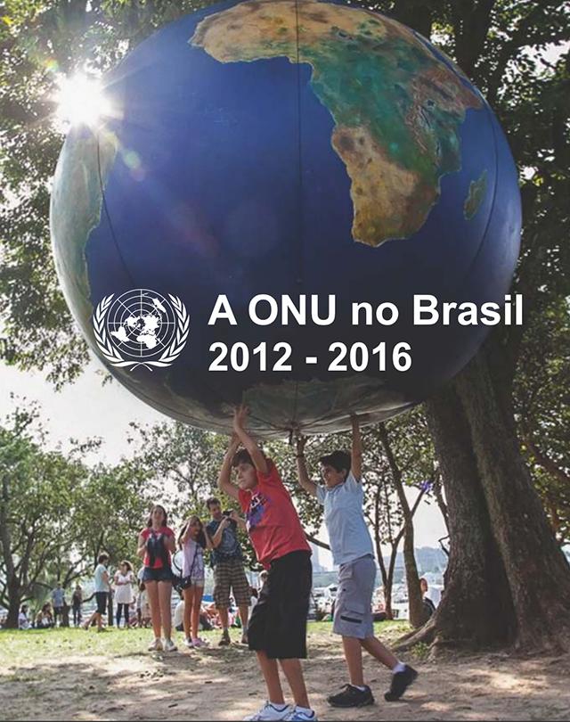 A ONU no Brasil 2012 2016